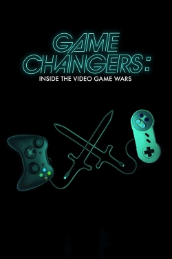 Game Changers: Inside the Video Game Wars